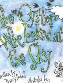 The Oyster Who Looked at the Sky